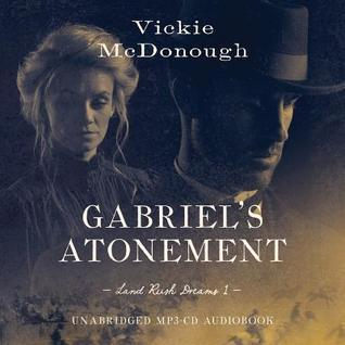 Gabriels Atonement  by  Vickie McDonough