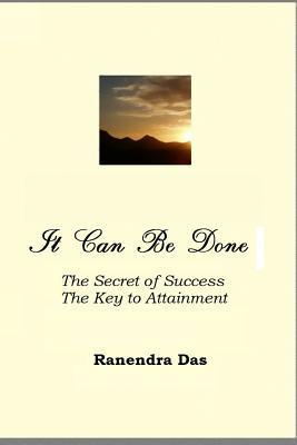 It Can Be Done Sri Ranendra Kumar Das