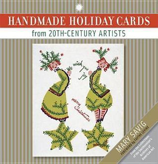 Handmade Holiday Cards from 20th-Century Artists Mary Savig