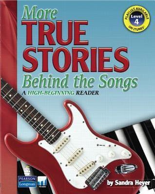 More True Stories Behind the Songs  by  Sandra Heyer