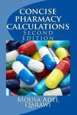Concise Pharmacy Calculations Dr Mousa Adel Qarawi MR