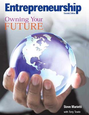 Entrepreneurship: Owning Your Future (High School Textbook) (11th Edition) Steve Mariotti