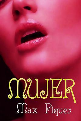 Mujer  by  Max Piquer