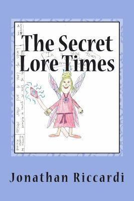 The Secret Lore Times: Lands Jonathan Patrick Riccardi