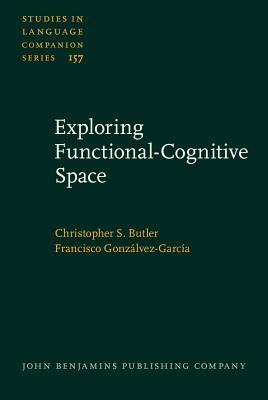 Exploring Functional-Cognitive Space Christopher S. Butler
