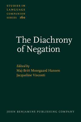 The Diachrony of Negation  by  Maj-Britt Mosegaard Hansen