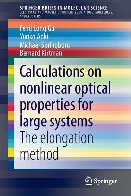 Calculations on Nonlinear Optical Properties for Large Systems: The Elongation Method Yuriko Aoki