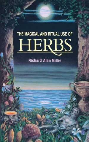 The Potential of Herbs As a Cash Crop  by  Richard Alan Miller