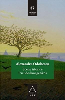 Scene istorice. Pseudo-kinegetikòs Alexandru Odobescu