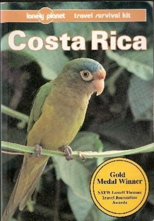 Costa Rica: A Travel Survival Kit  by  Rob Rachowiecki