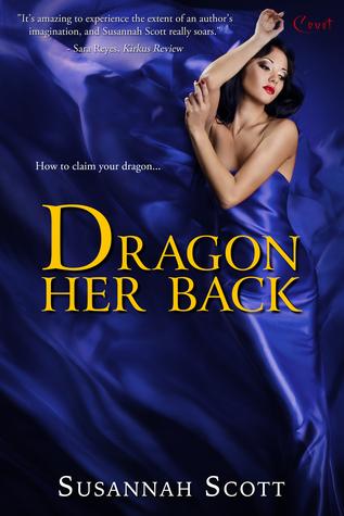 Dragon Her Back (Las Vegas Dragons, #3)  by  Susannah Scott