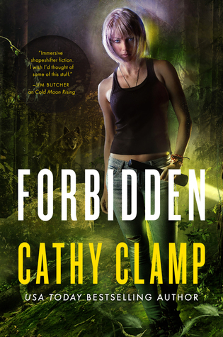 Forbidden: A Novel of the Sazi  by  Cathy Clamp