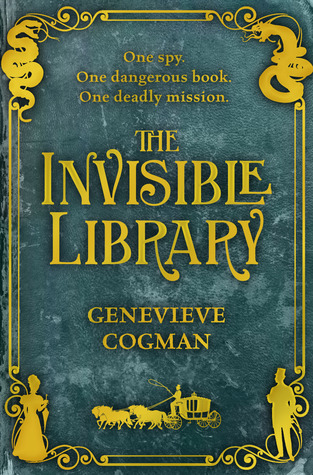 The Invisible Library (The Invisible Library #1) Genevieve Cogman