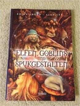 Elfen, Goblins und Spukgestalten  by  Brian Froud