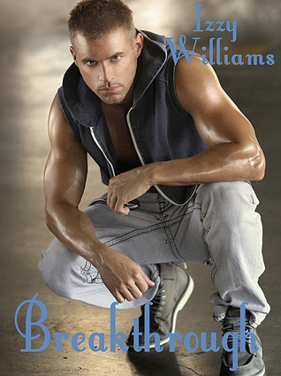 Breakthrough (The Castell Brothers #3)  by  Izzy Williams