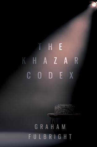 The Khazar Codex Graham Fulbright
