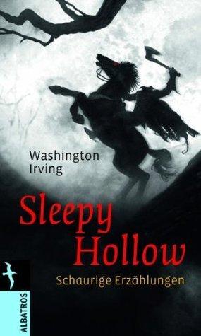 Sleepy Hollow: Schaurige Erzählungen  by  Washington Irving