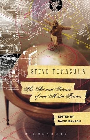 Steve Tomasula: The Art and Science of New Media Fiction  by  David Banash