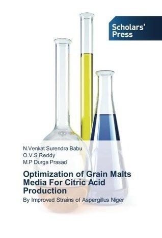 Optimization of Grain Malts Media for Citric Acid Production  by  N. Venkat Surendra Babu