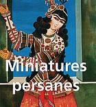 Miniatures persanes  by  Vladimir G. Lukonin