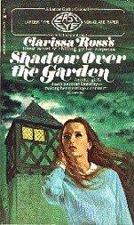 Shadow Over the Garden Clarissa Ross