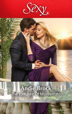 The Last Heir Of Monterrato Andie Brock