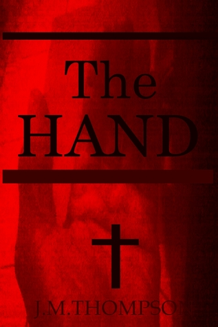 The Hand  by  J.M. Thompson