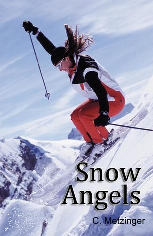Snow Angels  by  C. Metzinger