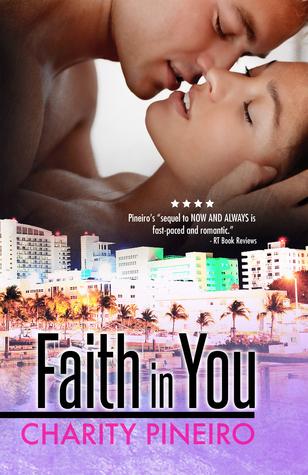 Faith in You  by  Caridad Piñeiro