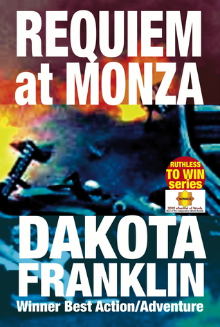 Requiem at Monza Dakota Franklin