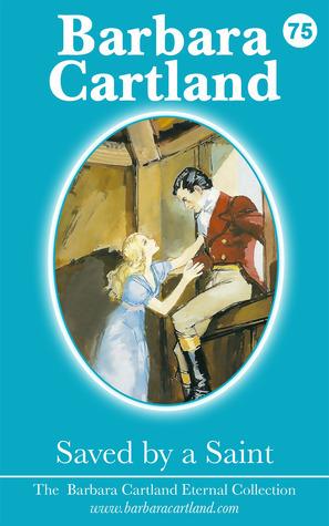 Saved By A Saint  by  Barbara Cartland