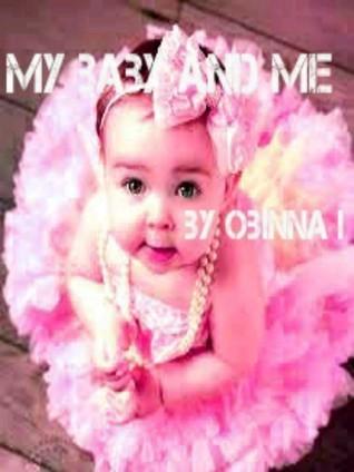 My Baby And Me Obinna I