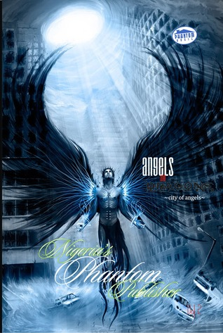 Angels and Dragons: City of Angels  by  Nigerias Phantom Publisher