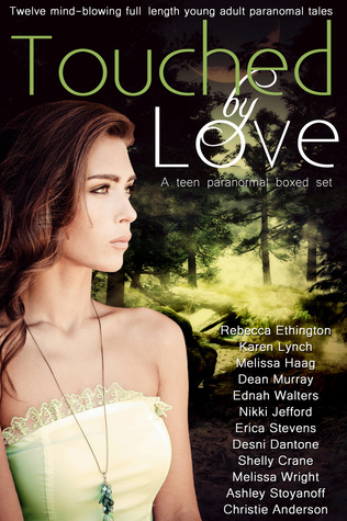 Touched Love: 10 Mind-blowing Paranormal Tales by Shelly Crane