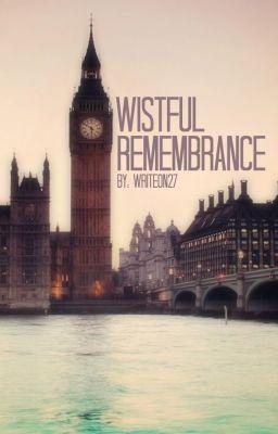 Wistful Remembrance (Beautiful Heist #4) Writeon27