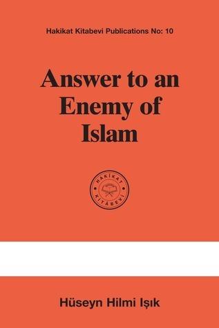 Answer to an Enemy of Islam  by  M. Sıddık Gümüş