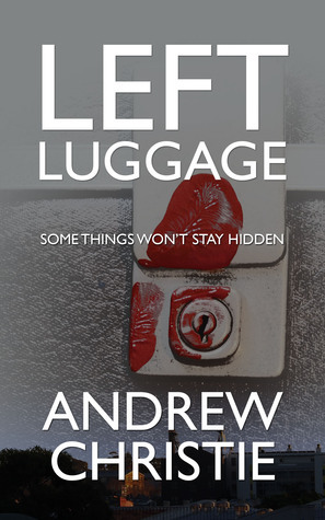 Left Luggage  by  Andrew  Christie