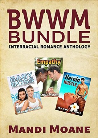 BWWM Bundle (Interracial Romance Anthology, #1) Mandi Moane