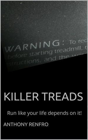 Killer Treads Anthony Renfro