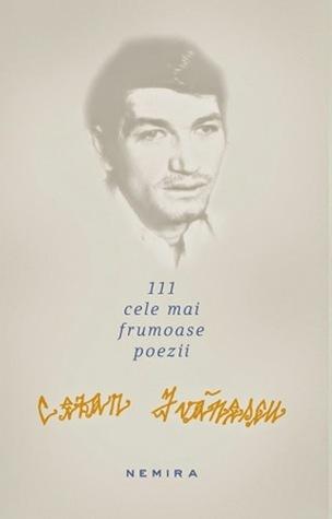 111 cele mai frumoase poeme  by  Cezar Ivănescu