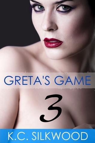Gretas Game 3 K.C. Silkwood
