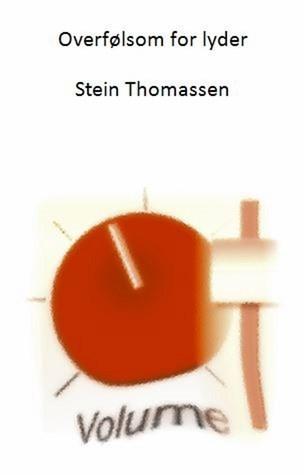 Overfølsom for lyder Stein Thomassen