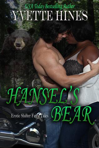 Hansels Bear (Erotic Shifter Fairy Tale #3)  by  Yvette Hines