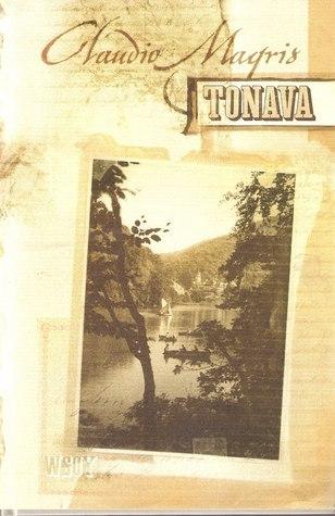 Tonava  by  Claudio Magris
