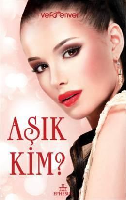Aşık Kim  by  Vefa Enver