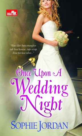 ONCE UPON A WEDDING NIGHT Sophie Jordan