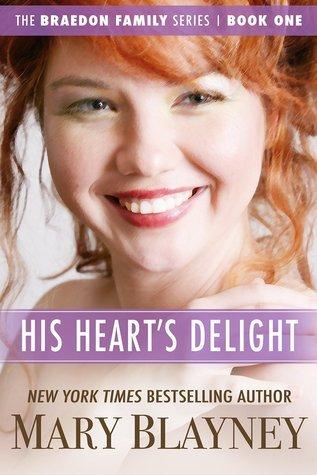 His Hearts Delight (The Braedon Family Series Book 1) Mary Blayney
