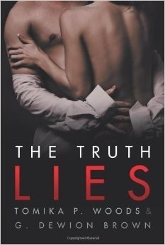The Truth Lies  by  Tomika P. Woods