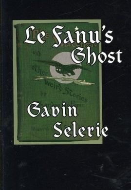 Le Fanus Ghost  by  Gavin Selerie