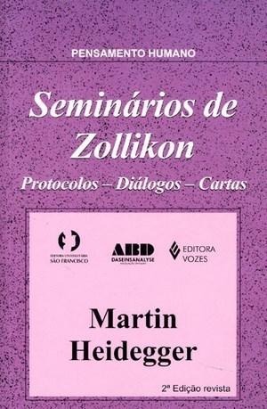Seminários de Zollikon - Protocolos, Diálogos, Cartas  by  Martin Heidegger